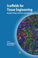 Cover image for Scaffolds for tissue engineering : biological design, materials, and fabrication
