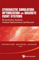 Cover image for Stochastic simulation optimization for discrete event systems : perturbation analysis, ordinal optimization and beyond