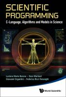 Cover image for Scientific programming : C-language, algorithms and models in science