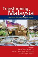 Cover image for Transforming Malaysia : dominant and competing paradigms