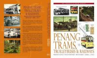 Cover image for Penang trams, trolleybuses & railways : municipal transport history, 1880s-1963
