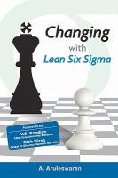 Cover image for Changing with lean six sigma