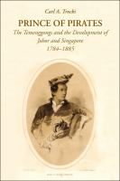 Cover image for Prince of pirates : the temenggongs and the development of Johor and Singapore, 1784-1885