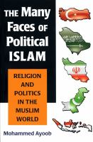 Cover image for The many faces of political Islam : religion and politics in the muslim world