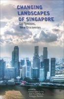 Cover image for Changing landscapes of Singapore : old tensions, new discoveries