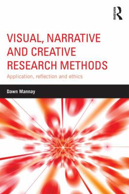 Cover of Visual, narrative and creative research methods