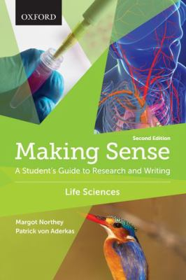 Cover image of Making Sense: A students guide to research and writing Life Sciences