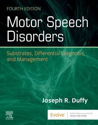 Motor speech disorders : substrates, differential diagnosis, and management