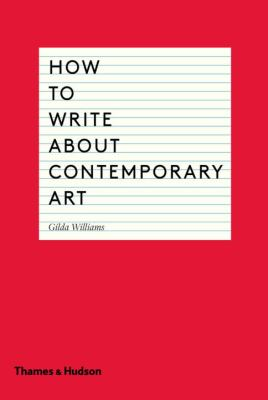 Cover of How to Write About Contemporary Art