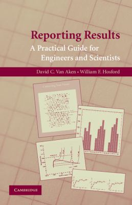 Cover of Reporting results : a practical guide for engineers and scientists