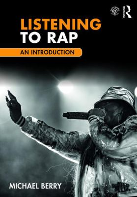 Cover of Listening to Rap: an Introduction