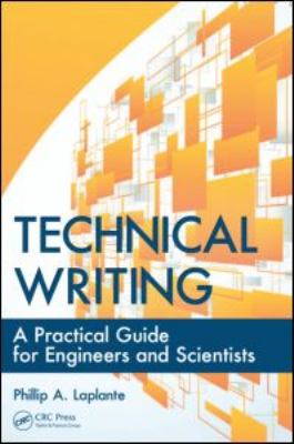 Cover of  Technical writing : a practical guide for engineers and scientists