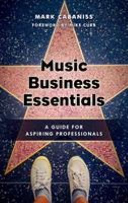 Cover of Music Business Essentials: a Guide for Aspiring Professionals