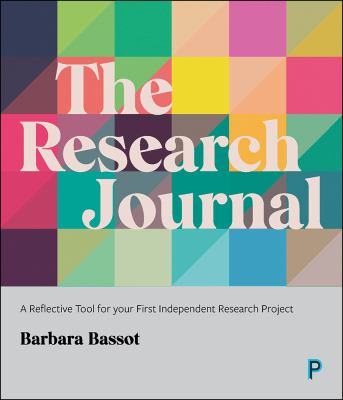 The research journal : a reflective tool for your first independent research project