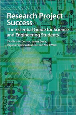 Cover of Research Project Success: the essential guide for science and engineering students