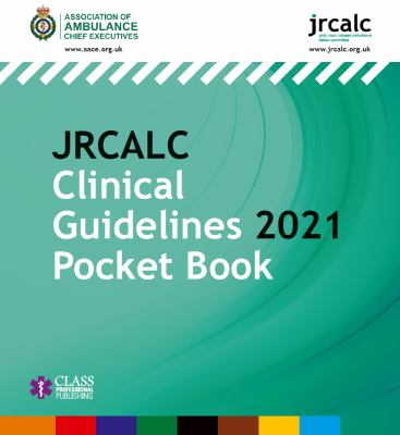 JRCALC clinical guidelines 2021. Pocket book.