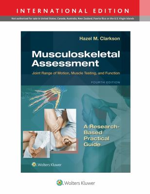 Musculoskeletal assessment : joint range of motion, muscle testing, and function