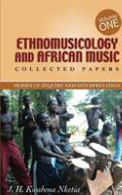 Cover of Ethnomusicology and African Music:collected papers