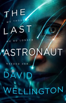 Cover image for The last astronaut that links to online library catalog record