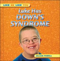 Cover image for Luke has Down's syndrome