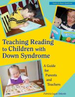 Cover image for Teaching reading to children with Down syndrome : a guide for parents and teachers