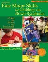 Cover image for Fine motor skills for children with Down syndrome : a guide for parents and professionals
