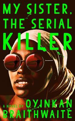 Cover image for My sister, the serial killer : a novel