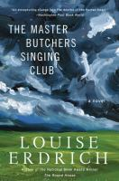 Cover image for The Master Butchers Singing Club : a novel