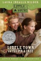 Cover image for Little town on the prairie