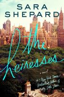 Cover image for The heiresses : a novel