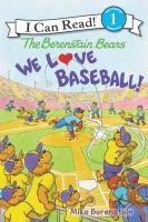 Cover image for The Berenstain Bears : we love baseball!