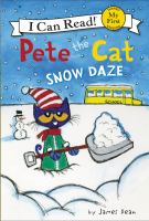 Cover image for Pete the Cat : snow daze