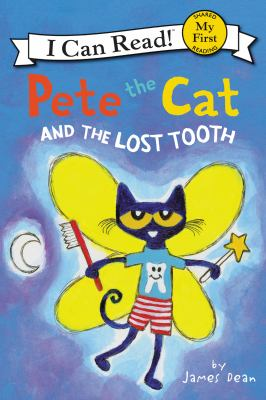 Cover image for Pete the cat and the lost tooth