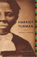 Cover image for Harriet Tubman : the road to freedom