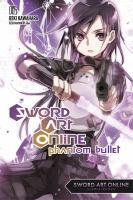 Cover image for Sword art online. Volume 5, Phantom bullet