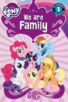 Cover image for My little pony : we are family