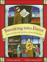 Cover image for Breaking into print : before and after the invention of the printing press