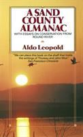 Cover image for A Sand County almanac : with essays on conservation from Round River