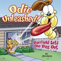 Cover image for Odie unleashed! : Garfield lets the dog out