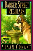 Cover image for The Barker Street regulars: a dog lover's mystery