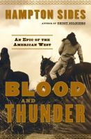Cover image for Blood and thunder : an epic of the American West