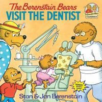 Cover image for The Berenstain bears visit the dentist