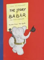 Cover image for The story of Babar, the little elephant