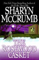Cover image for The rosewood casket