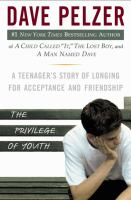 Cover image for The privilege of youth : a teenager's story of longing for acceptance and friendship