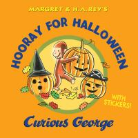 Cover image for Margret & H.A. Rey's hooray for Halloween, Curious George