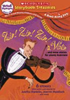 Cover image for Zin! Zin! Zin! a violin and more stories for young musicians.