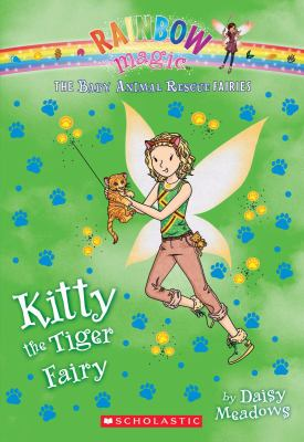 Cover image for Kitty the tiger fairy : a rainbow magic book