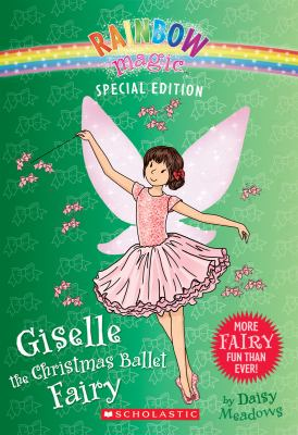 Cover image for Giselle the Christmas Ballet Fairy