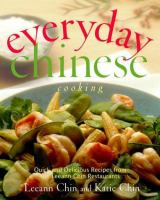 Cover image for Everyday Chinese cooking : quick and delicious recipes from Leeann Chin Restaurants